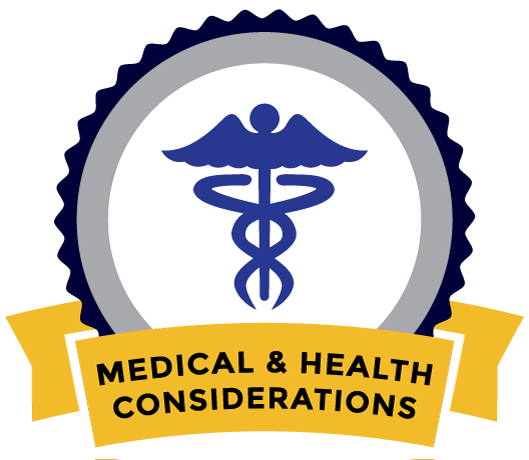Medical and Health Considerations