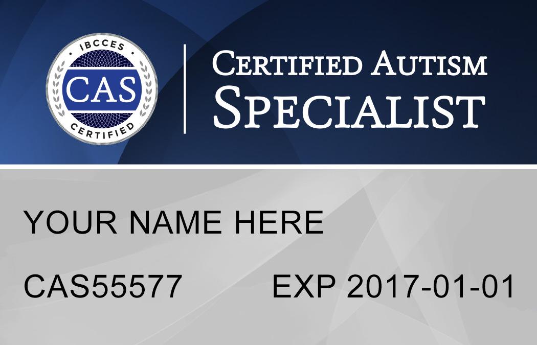 CAS Certified Autism Specialist