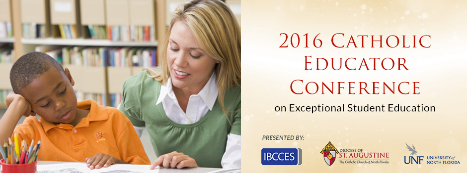 2016 Catholic Educator Conference for ESE